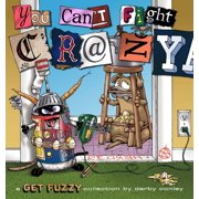You Can't Fight Crazy : A Get Fuzzy Collection