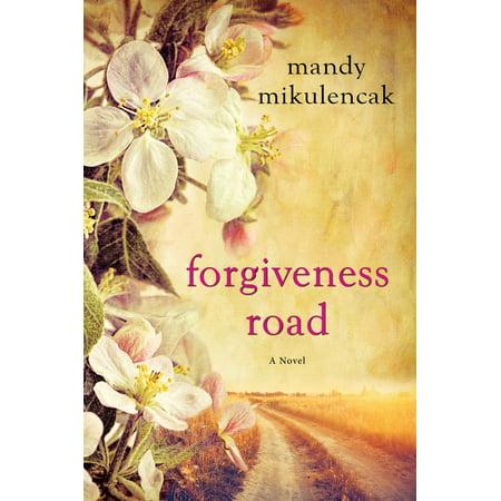 Forgiveness Road (The Road To Forgiveness Ebook)