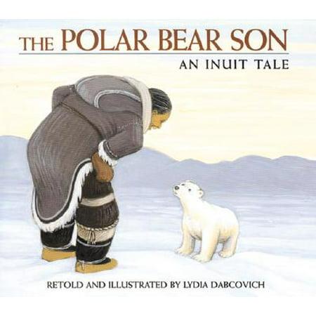 - The Polar Bear Son : An Inuit Tale