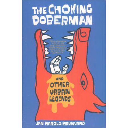 The Choking Doberman: And Other Urban Legends - eBook
