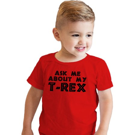 Toddler Ask Me About My Trex T Shirt Funny Cool Dinosaur Flip Up Tee For Kids](Funny Pics Kid Friendly)
