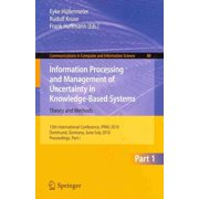 Information Processing and Management of Uncertainty in Knowledge-Based Systems : 13th International Conference, Ipmu 2010, Dortmund, Germany, June 28-July 2, 2010. Proceedings, Part I