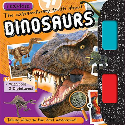 I Explore Dinosaurs
