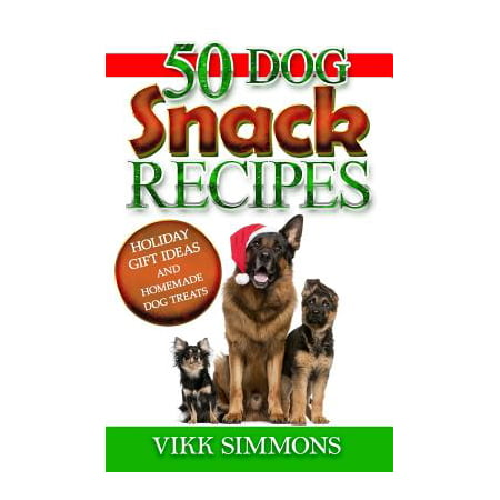 50 Dog Snack Recipes : Holiday Gift Ideas and Homemade Dog Recipes - Snack Ideas For Halloween
