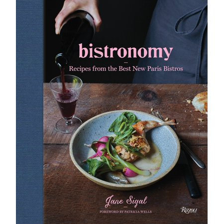Bistronomy : Recipes from the Best New Paris