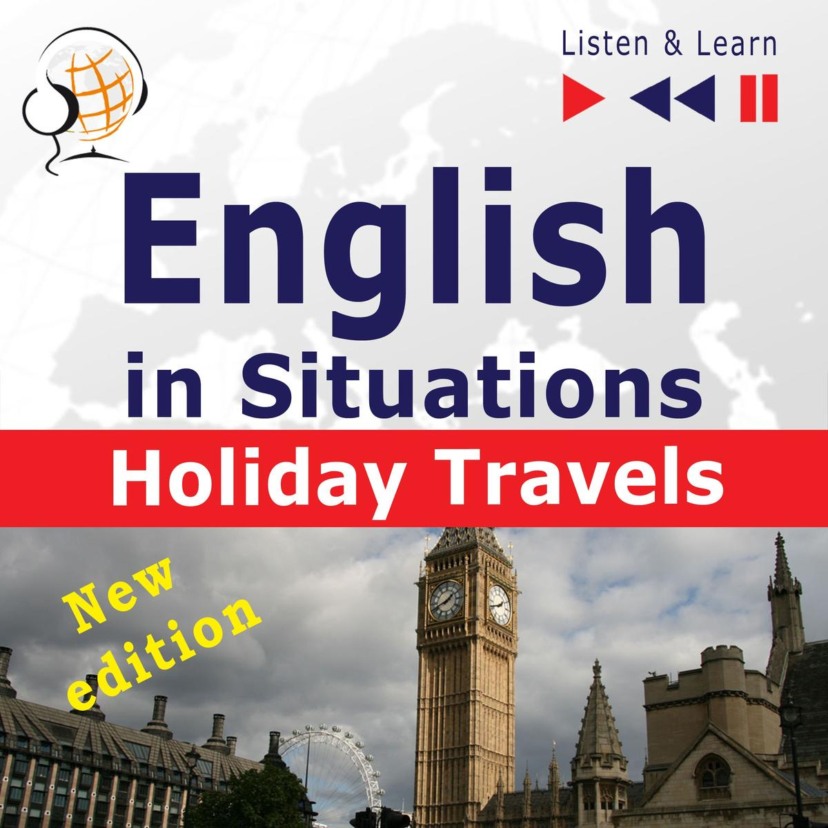 English in Situations: Holiday Travels – New Edition (15 Topics – Proficiency level: B2 – Listen & Learn) - Audiobook