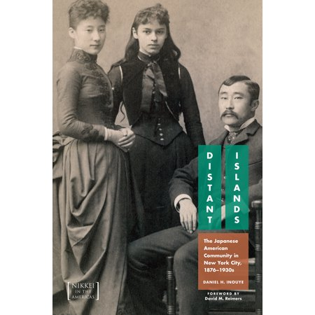 Distant Islands : The Japanese American Community in New York City, 1876-1930s - City Of Seabrook