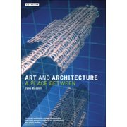 Art and Architecture: A Place Between (Paperback)