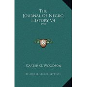The Journal of Negro History V4 : 1919