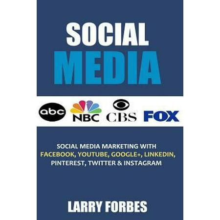 Social Media  Social Media Marketing With Facebook  Youtube  Google   Linkedin  Pinterest  Twitter And Instagram