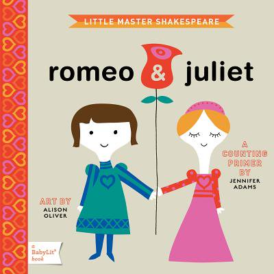 Romeo & Juliet: A Babylit(r) Counting Primer (Board