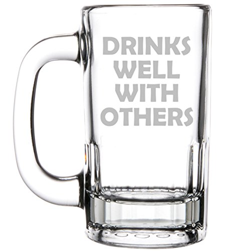 12oz Beer Mug Stein Glass Drinks Well With Others Funny by