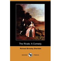 The Rivals : A Comedy (Dodo Press)