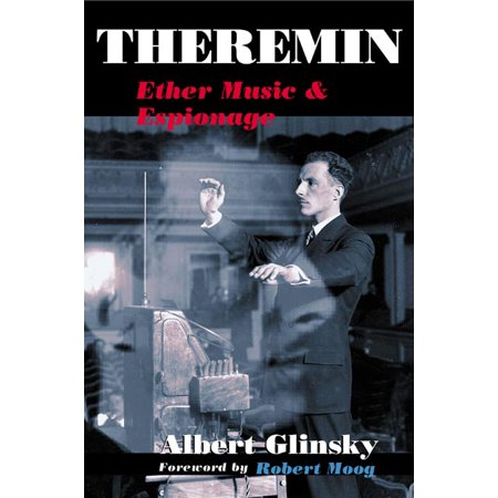 Theremin : Ether Music and Espionage](Theremin Halloween Music)