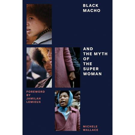 Black Macho and the Myth of the - Superwoman Birthday