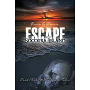Escape Socotra Island... Dead Men Still Tell No Tales