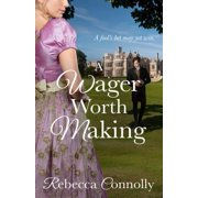A Wager Worth Making - eBook