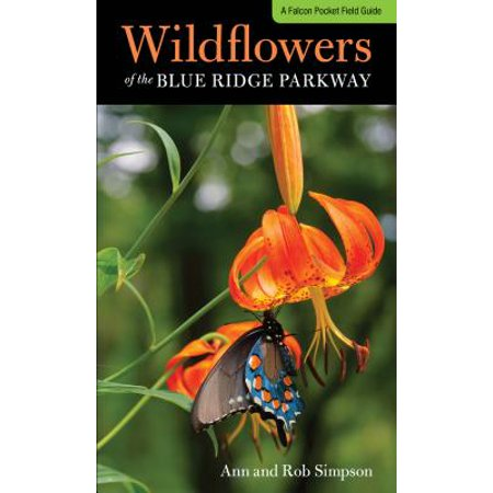Wildflowers of the Blue Ridge Parkway : A Pocket Field