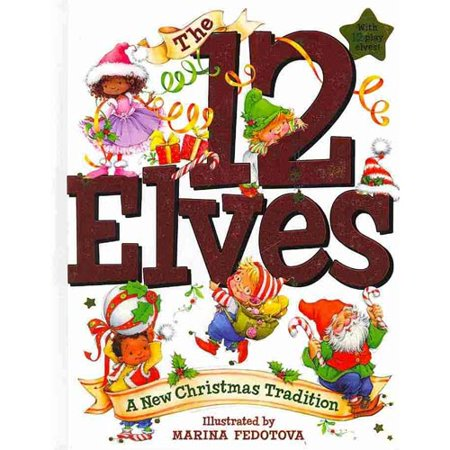 The 12 Elves: A New Christmas Tradition