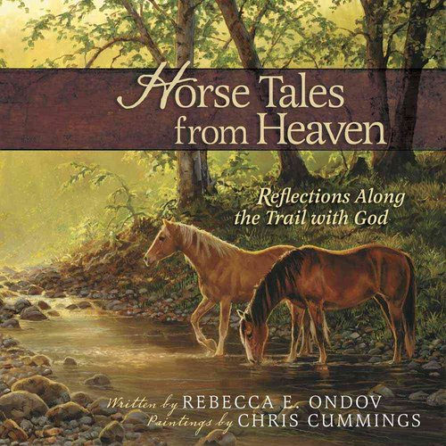 Horse Tales from Heaven