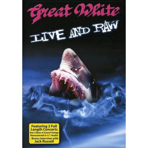 Great White: Live And Raw