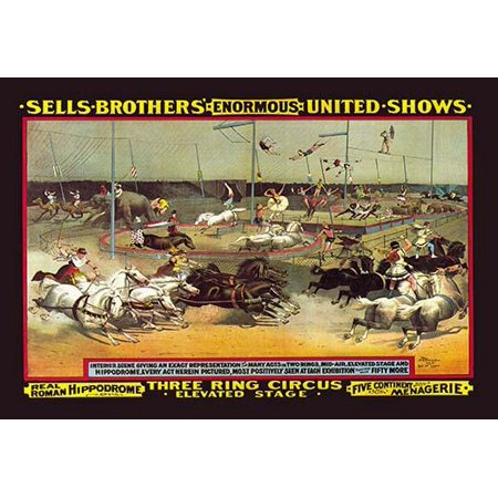 Everything at once is the best way to describe this circus poster for the Sells Brothers spectacle  Sells Brothers Circus was started by Lewis Sells and Peter Sells in the United States  It ran from