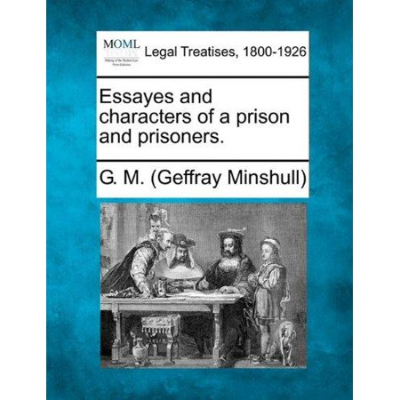 Essayes and Characters of a Prison and Prisoners. - image 1 of 1