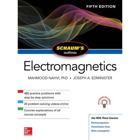 Schaum's Outline of Electromagnetics, Fifth Edition (Schaums Easy Outlines Of College Chemistry Edition 2)