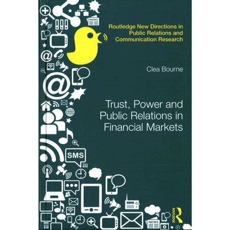 Trust  Power And Public Relations In Financial Markets