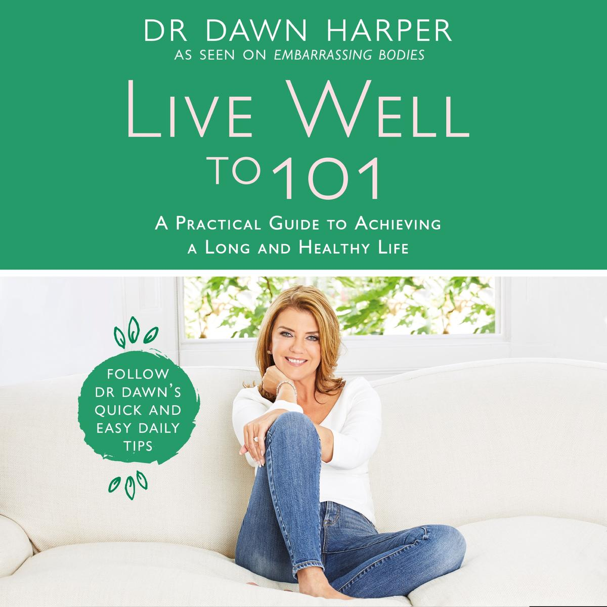 Live Well to 101 - Audiobook