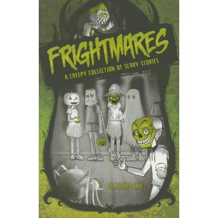 Frightmares : A Creepy Collection of Scary Stories - Write A Scary Story For Halloween