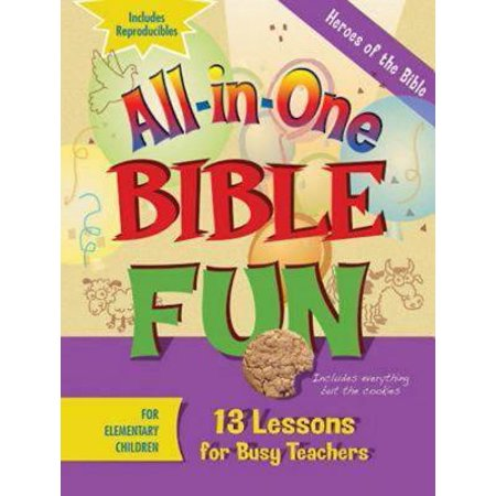All-In-One Bible Fun for Elementary Children: Heroes of the Bible : 13 Lessons for Busy Teachers (Halloween Lesson Esl Elementary)