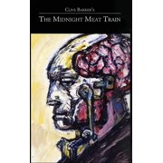 Clive Barker's the Midnight Meat Train Special Definitive Edition (Hardcover)