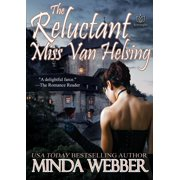 The Reluctant Miss Van Helsing - eBook