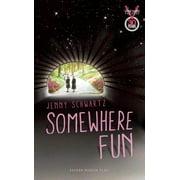 Oberon Modern Plays: Somewhere Fun (Paperback)