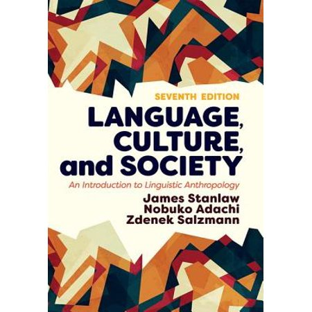 Language, Culture, and Society : An Introduction to Linguistic (Discovering Linguistics An Introduction To Linguistic Analysis)