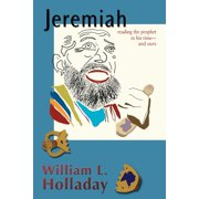 Jeremiah: Reading the Prophet in His Time - And Ours (Paperback)