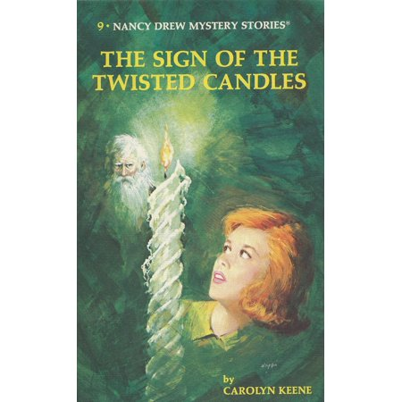 Nancy Drew 09: the Sign of the Twisted Candles (Halloween Nancy Drew)
