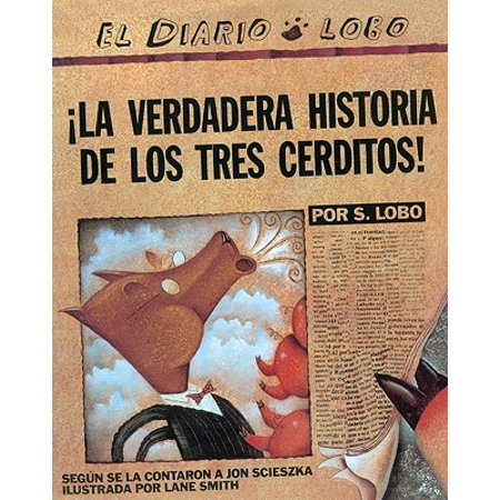La Verdadera Historia de Los Tres Cerditos! (the True Story of the Three Little