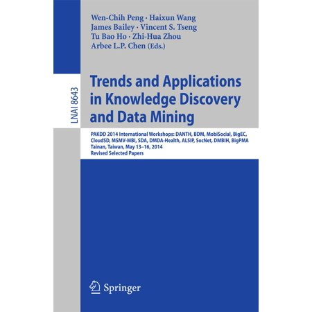 Trends and Applications in Knowledge Discovery and Data Mining -