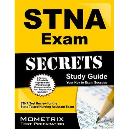 Stna Exam Secrets Study Guide : Stna Test Review for the State Tested Nursing Assistant Exam Am Nursing Assistant