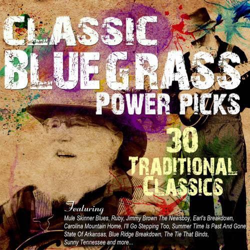 Classic Bluegrass Power Picks: 30 Traditional Classics