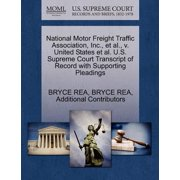National Motor Freight Traffic Association, Inc., et al., V. United States et al. U.S. Supreme Court Transcript of Record with Supporting Pleadings
