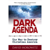 Dark Agenda: The War to Destroy Christian America (Hardcover)