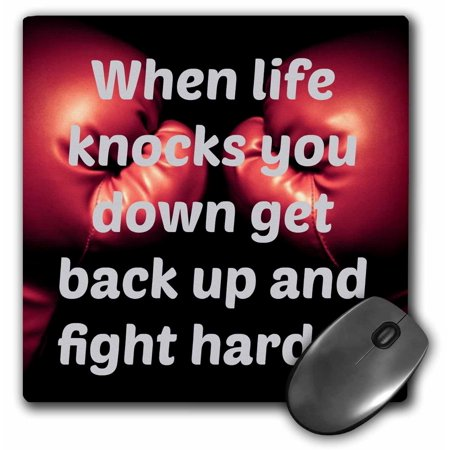 3dRose When life knocks you down get back up and fight harder, boxing - Mouse Pad, 8 by - Avos Backup Pad