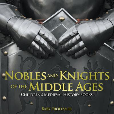 History Of Halloween For Middle School (Nobles and Knights of the Middle Ages-Children's Medieval History)