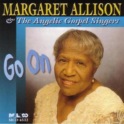 Full performer name: Margaret Allison & The Angelic Gospel Singers.