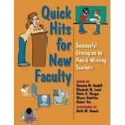 Quick Hits for New Faculty : Successful Strategies by Award-Winning Teachers (Paperback)
