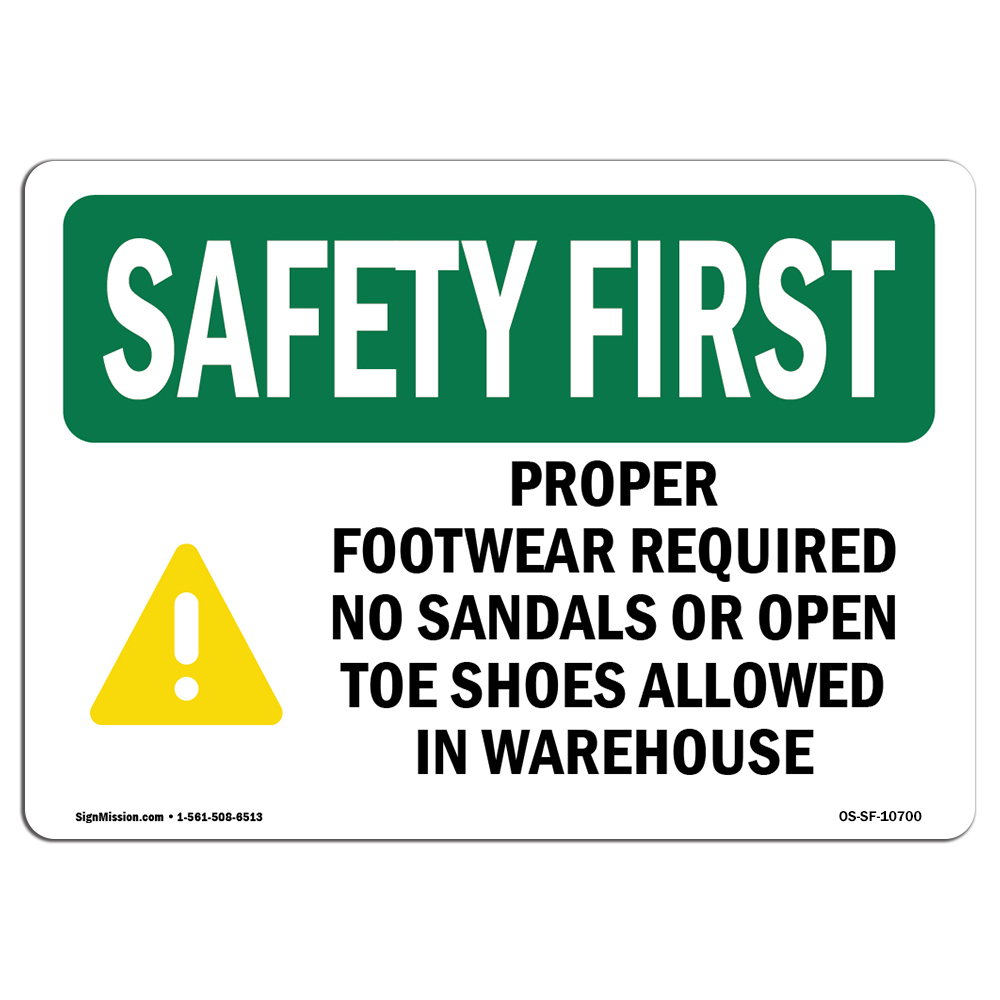 Osha Safety First Sign Proper Footwear Required No With Symbol