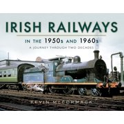 Irish Railways in the 1950s and 1960s - eBook